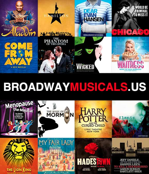 Broadway Musicals and Shows