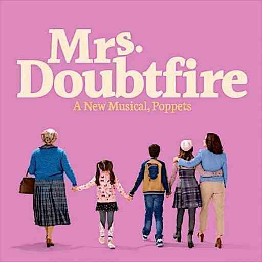 Mrs. Doubtfire A New Musical