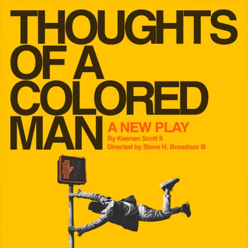 Thoughts of a Colored Man Musical