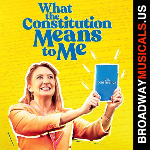 What the Constitution Means to Me Musical